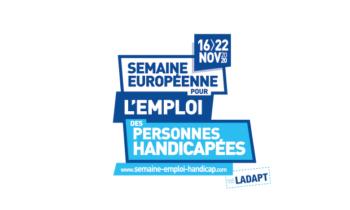 Semaine Européenne pour l'Emploi des Personnes Handicapées :16 au 20/11
